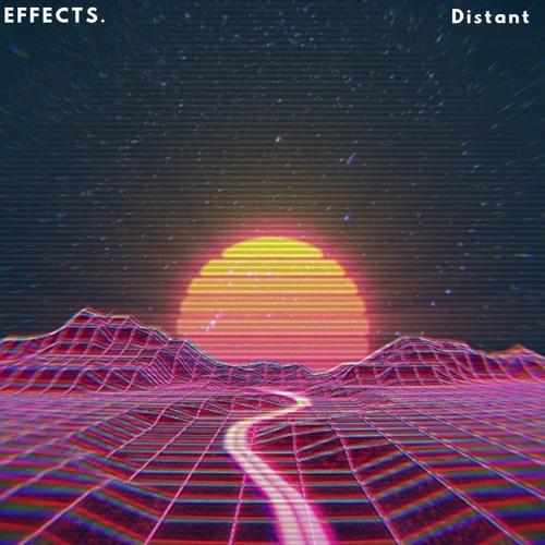Effects - Distant (Read Desc.)