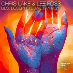 Chris Lake & Lee Foss - Lies, Deception, And Fantasy (Original Mix)