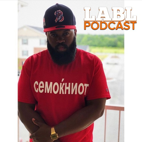 "LABL Podcast - ""Return Of The Bearded Gawd"" (JR Swiftz)"