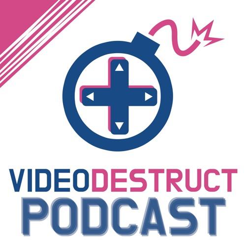 VideoDestruct Episode 134 - E3 Aftermath