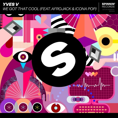 Yves V - We Got That Cool (feat. Afrojack & Icona Pop) [OUT NOW]