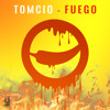 Tomcio - Fuego (Original Mix)