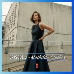 Épisode 3 - Mathilde Clothes