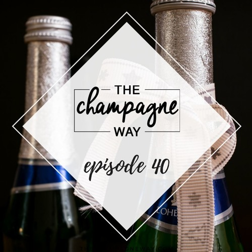 Episode 40- The BIG Surprise & Real Champagne