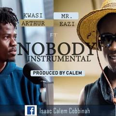 Kwesi Arthur ft Mr Eazi - Nobody Instrumental Prod. by Calem
