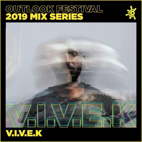V.I.V.E.K - Outlook Mix Series 2019