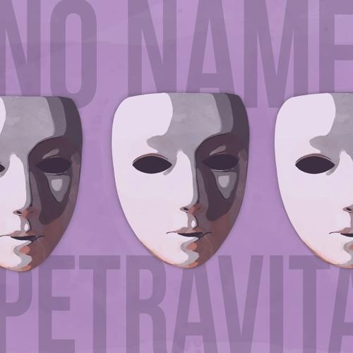 No Name - Petravita (prod. Strong Maurice)