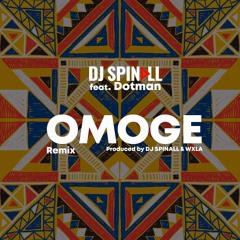 DJ Spinall - Omoge Refix