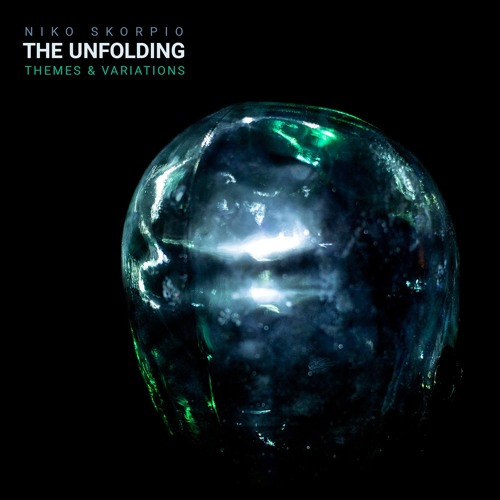 The Unfolding – Themes & Variations