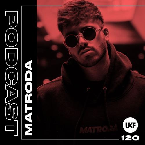 UKF Podcast #120 - Matroda
