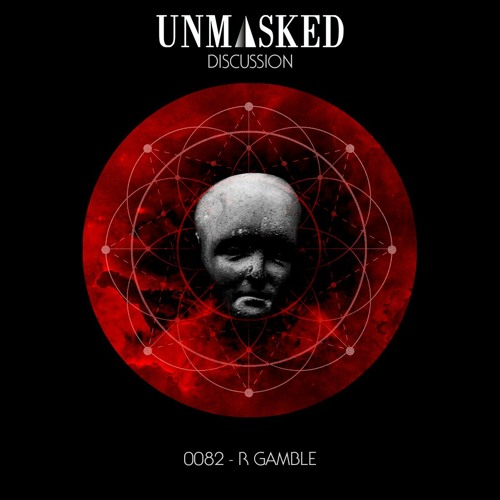 UNMASKED DISCUSSION 82   R GAMBLE