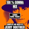 100% Gomma mix - Jerry Bouthier mix