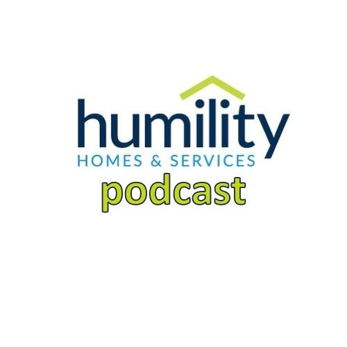 Humility Homes & Services Podcast - 0002