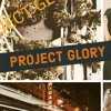 Project Glory