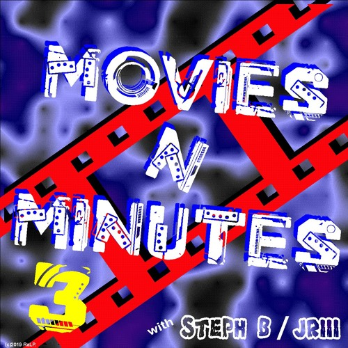 Movies N' Minutes 03a - Movie Review Radio Podcast