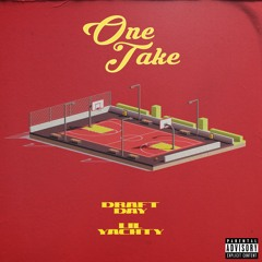 Draft Day - One Take feat. Lil Yachty (prod. Bwill)
