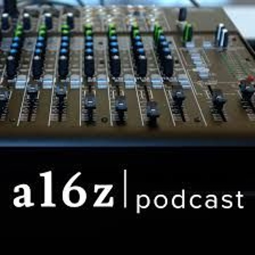 a16z Podcast: Entrepreneurs, Then and Now
