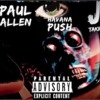 All I Can See - Paul Allen x Havana Push x J Takin