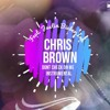 Chris Brown Dont Check On Me Guitar Only Feat Justin Bieber And Ink By Nasty B Mp3