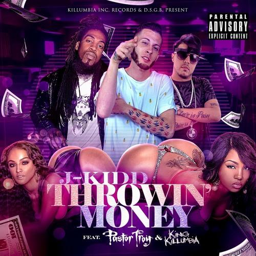 Throwin' Money (feat. Pastor Troy & King Killumbia)