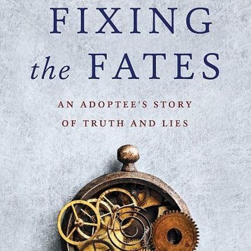 Diane Dewey: Fixing the Fates Memoir