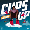 GOVANA - CUPS UP [INTRO DIRTY]