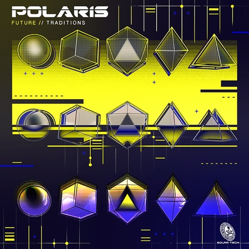 "Polaris EP ""Future Traditions"" OUT NOW ✹"