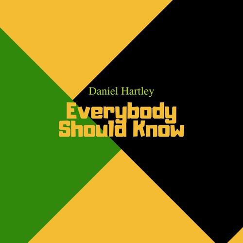 Daniel Hartley - Everybody Should Know