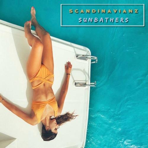 Scandinavianz - Sunbathers (free download) [Play us on SPOTIFY]  ❤ ♫ 🎶