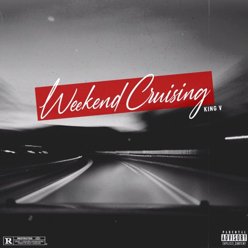 Weekend Cruising (prod. by DopeBoyzMuzic)