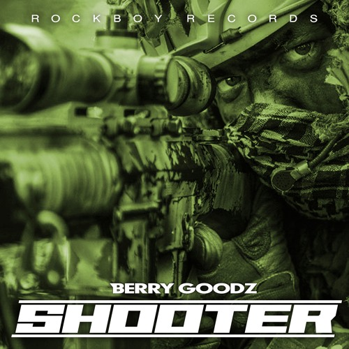 SHOOTER By Berry Goodz