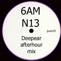 6AM N13 Afterhour mix