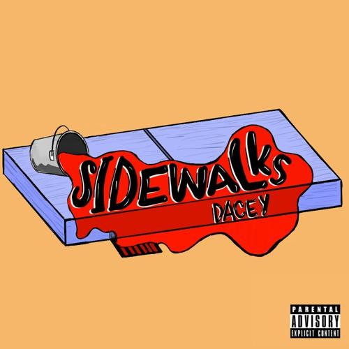 SIDEWALKS - DACEY