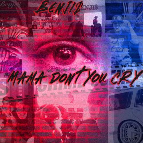 Mama Dont You Cry (prod RamseyBeatz)