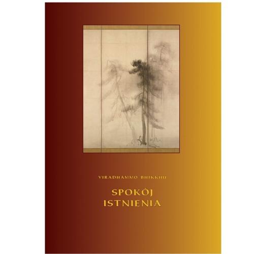 """Książka - Viradhammo Bhikkhu - """"Spokój istnienia"""" - rozdział: """"Życie z uczuciem"""""""