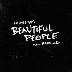 Ed Sheeran - Beautiful People (ft. Khalid) [Audio] Download mp3