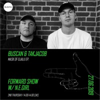 Sub.FM - Forward Show with N.E.GIRL, BUSCAN & TAKJACOB - 27th June 2019