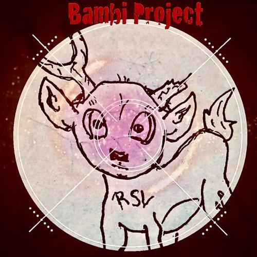 Bambi Project RSV (...und Wir Mit Dir)
