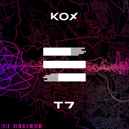 KOX - T7 (Original Mix)OUT NOW @ Escalate records