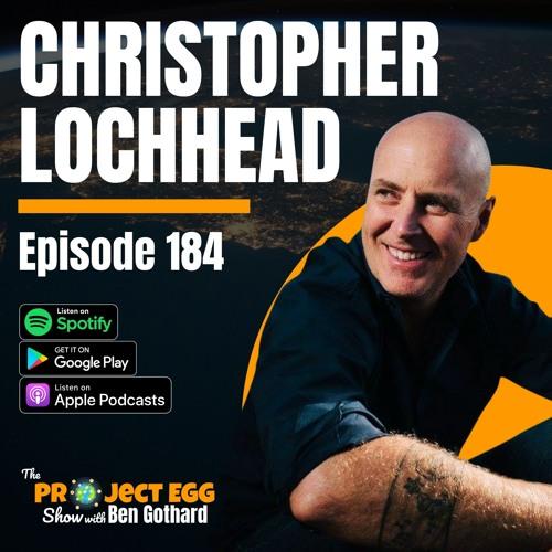#184 - Christopher Lochhead