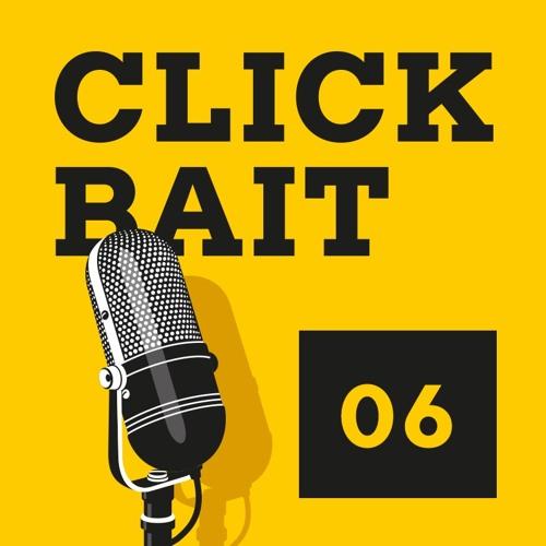 Clickbait 06 - Máme agenturu!