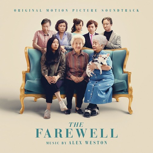 Alex Weston - Family (from The Farewell OST)