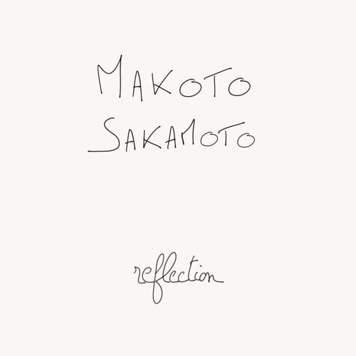 MAKOTO SAKAMOTO - reflection full album mix