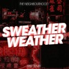 The Neighourhoods - Sweather Weather (WKB Remix) [FREE DL]