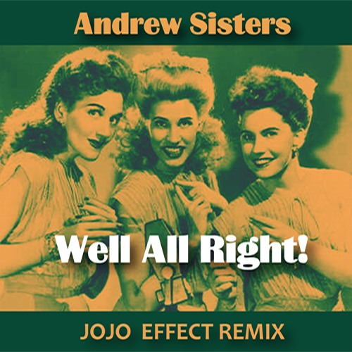 Andrew Sisters - Well All Right !