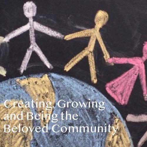 2019-06-30: Beloved Community - On Earth As In Heaven