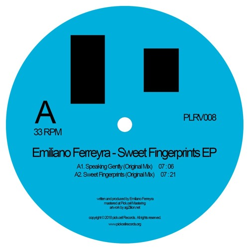 PREVIEW Emiliano Ferreyra - Sweet Fingerprints EP unmastered