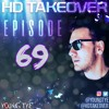 Download Young Tye Presents - HD Takeover Radio 69 Mp3