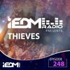 IEDM Radio Episode 248: THIEVES