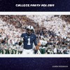 Download College Party Mix 2019 Mp3